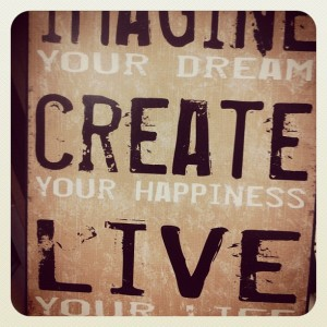 create your life