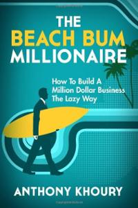 Building a business the right way with The Beach Bum Millionaire