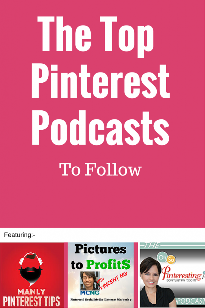 Top Pinterest Podcasts to Follow
