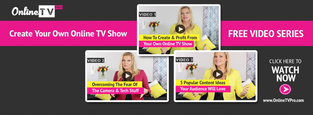 How to be like Oprah and launch your own Online TV Show