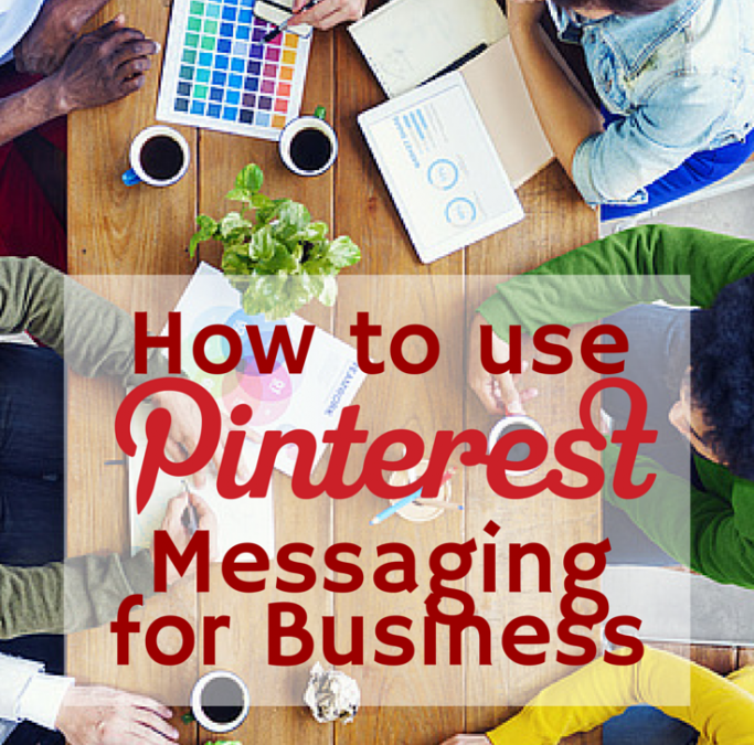 How to use Pinterest Messaging for Business